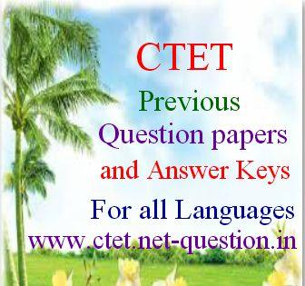 CTET Question Papers and Answer Keys