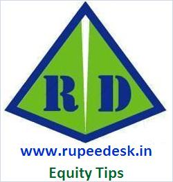 Rupeedesk Equity Tips
