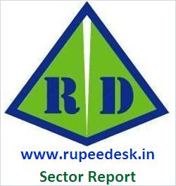 Rupeedesk : Indian Sector Reports