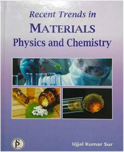 Recent Trends in MATERIALS Physics and Chemistry
